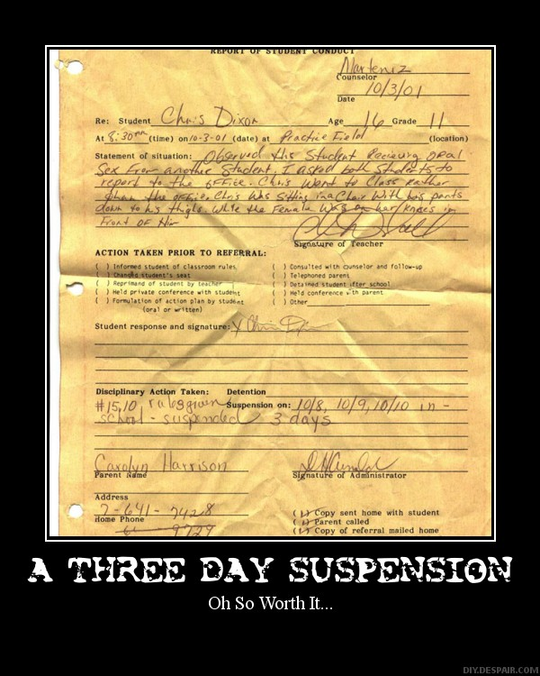3 Day Suspension