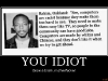 you-idiot-demotivational-poster-1221509862