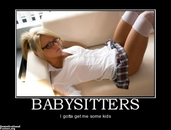 babysitters-babysitter-cute-girl-demotivational-posters-1336897510