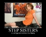 demotivational-posters-step-sisters