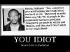 you-idiot-demotivational-poster-1221509862